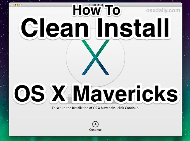 Comment nettoyer l'installation d'OS X Mavericks