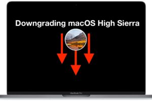 Comment déclasser macOS High Sierra