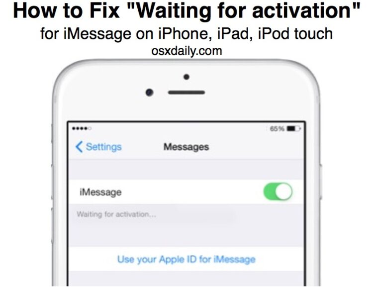 Correction de l'erreur iMessage « Waiting for Activation » sur iPhone, iPad