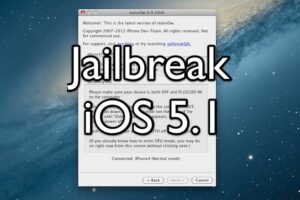 Comment casser l'iOS 5.1 avec Redsn0w [Tethered]