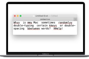 Mac Randomly Double Typing Keys or Double-Spacing Between Words ? Cela pourrait régler le problème
