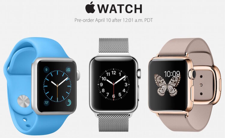 Les pré-commandes d'Apple Watch commencent à minuit le 10 avril